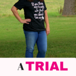 A Trial All Women Must Endure: How's That For Encouragement?